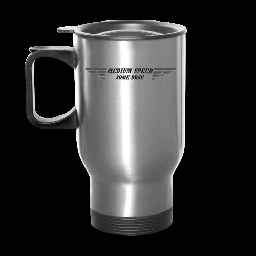 Medium Speed Some Drag - Travel Mug