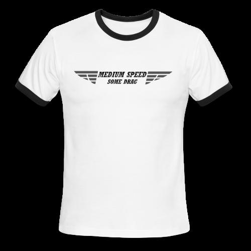 Medium Speed Some Drag - Men's Ringer T-Shirt