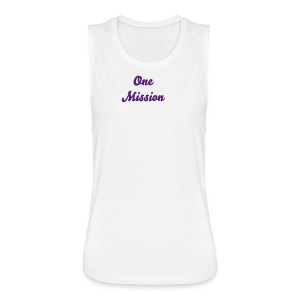 Women's One Mission Muscle Tank *Other Colors Available* - Women's Flowy Muscle Tank by Bella