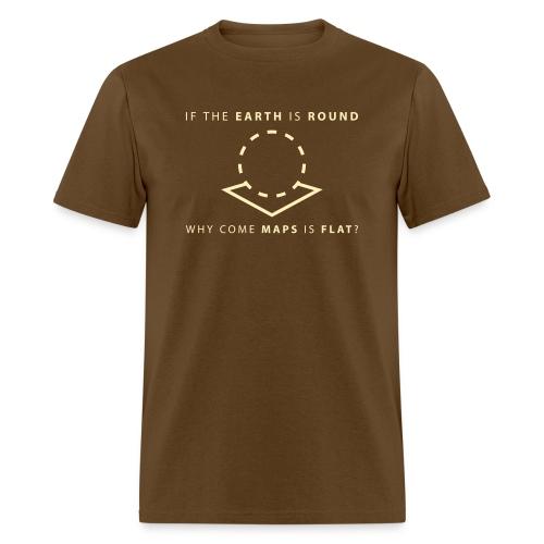 Maps is Flat - Men's T-Shirt