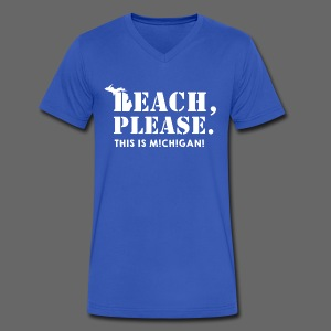 Beach, please. This is Michigan. - Men's V-Neck T-Shirt by Canvas