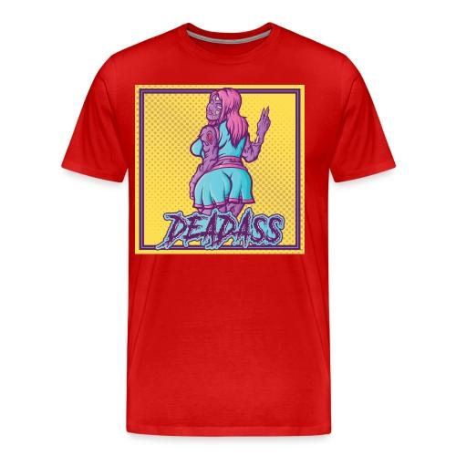 Deadass Tee - Men's Premium T-Shirt