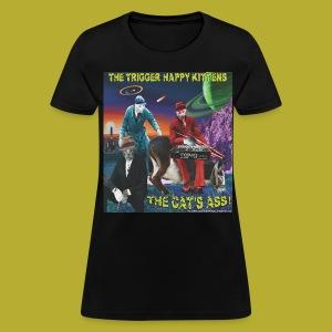 The Cat's Ass! on FRONT - Women's T-Shirt - Women's T-Shirt