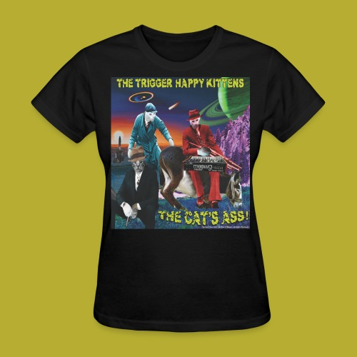 The Cat's Ass! on FRONT - Women's T-Shirt - Women's T-Shirt