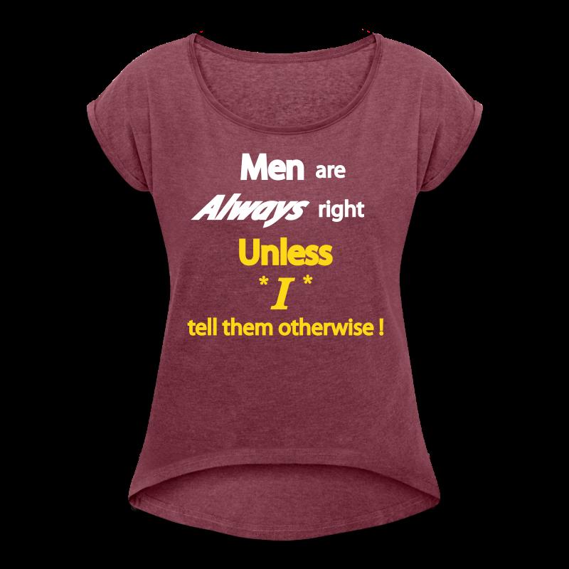 Women's 50/50 T- Men right- Front - Women's Roll Cuff T-Shirt