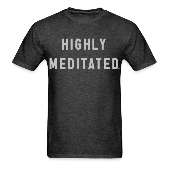 Highly Meditated Tee