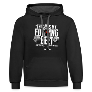 THIS IS MY FUCKING BELT - Contrast Hoodie