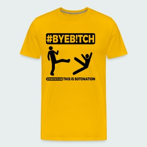 Up to 5XL-#ByeB!tch - Men's Premium T-Shirt