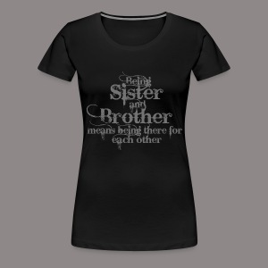Sister And Brother T-Shirts - Women's Premium T-Shirt