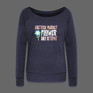 Eastern Market - Flower Day - Women's Wideneck Sweatshirt