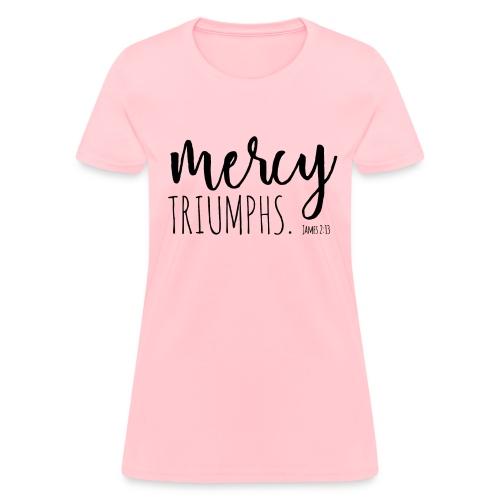 Women's T-Shirt - forgiveness,bible verse,Mercy Triumphs Over Judgement,James 2,Inspirational Passage,Christian Inspirational,Christian,Book of James