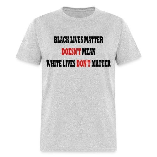 blacklives - Men's T-Shirt