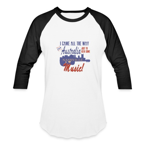 Nashville Music from Australia Shirt - Baseball T-Shirt