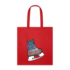Be Bold For Change Teal Tote - Tote Bag