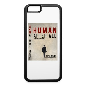 Human After All Cover iPhone Case - iPhone 6/6s Rubber Case