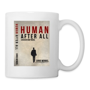 Human After All Cover Coffee Cup - Coffee/Tea Mug