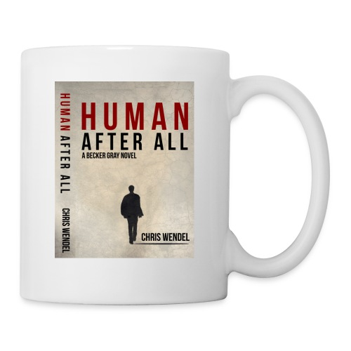 Human After All Cover Coffee Cup - Coffee/Tea Mug