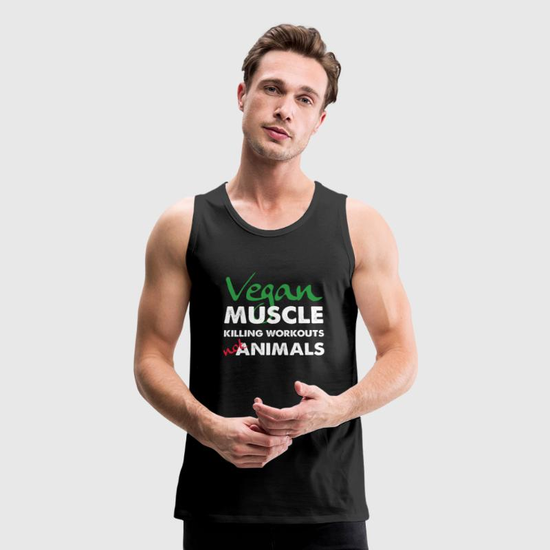 Vegan Muscle Killing Workouts Not Animals Sportswear - Men's Premium Tank