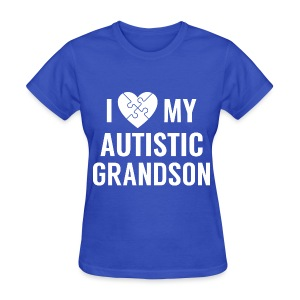 Autistic Grandson - Women's T-Shirt