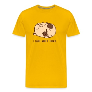 Pug Dog I cant adult today - Men's Premium T-Shirt