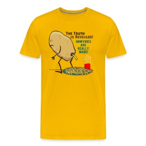 How Fries Are Really Made - Men's Premium T-Shirt