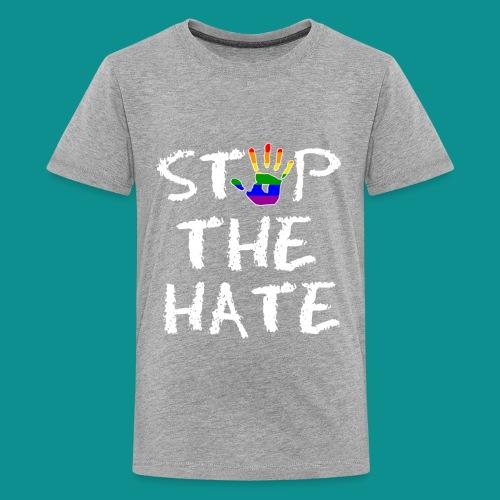 Gay Pride Stop the Hate - Kids' Premium T-Shirt