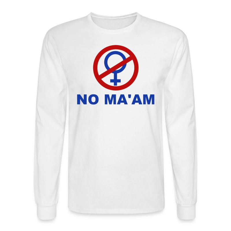 No_MAAM - Men's Long Sleeve T-Shirt
