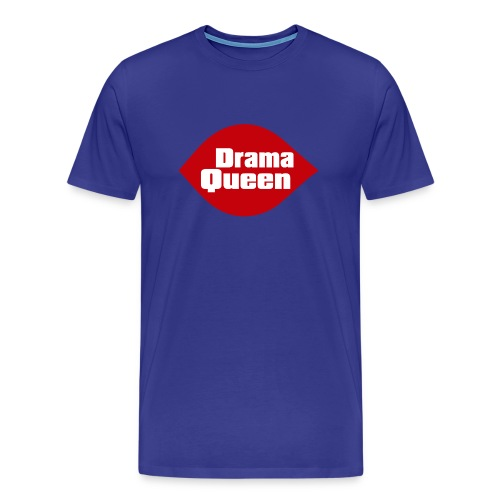 Drama Queen Tee (Unisex) - Men's Premium T-Shirt
