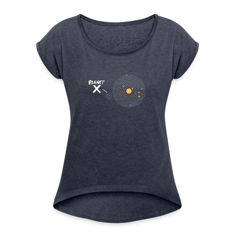 Planet_X_New1 - Women's Roll Cuff T-Shirt