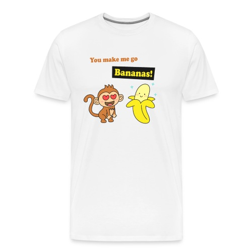 make me go bananas, cute humor love - Men's Premium T-Shirt