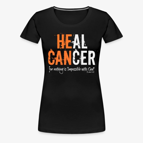 HEAL Cancer Womens Tee Shirt - Women's Premium T-Shirt