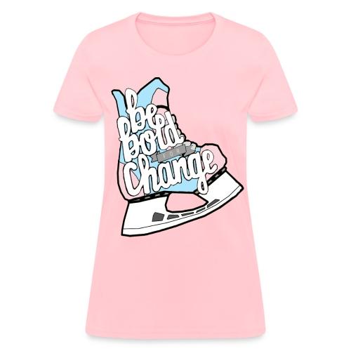 Be Bold For Change Trans Women's Tee - Women's T-Shirt