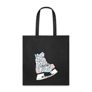 Be Bold For Change Trans Tote - Tote Bag