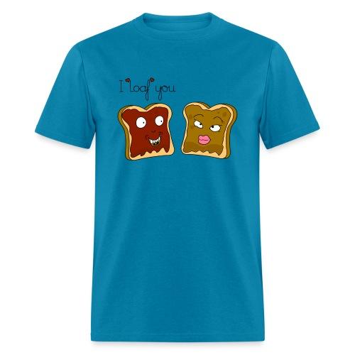 i loaf you - Men's T-Shirt