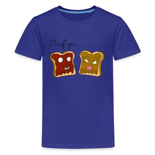 I loaf you - Kids' Premium T-Shirt