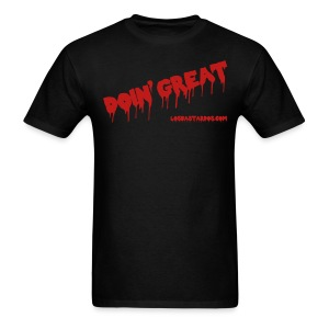 Doin' Great! - Men's T-Shirt