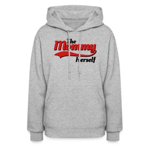 The mommy herself Hoodies - Women's Hoodie