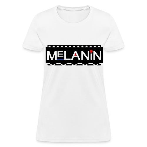Women's Melanin - Women's T-Shirt