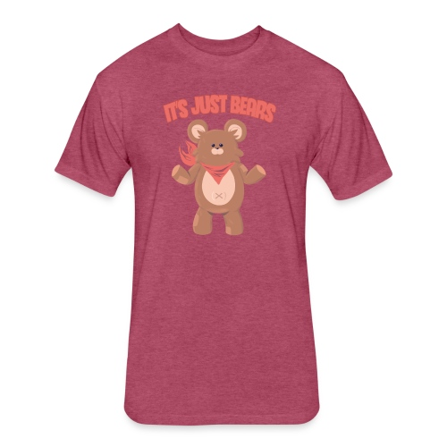 It's Just Bears Shirt - Fitted Cotton/Poly T-Shirt by Next Level
