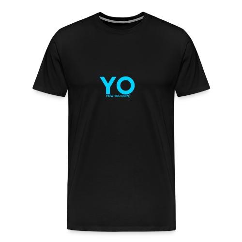 How You Doing?? T-Shirt - Men's Premium T-Shirt