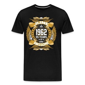 June 1962 55 Years Of Being Awesome T-Shirts - Men's Premium T-Shirt