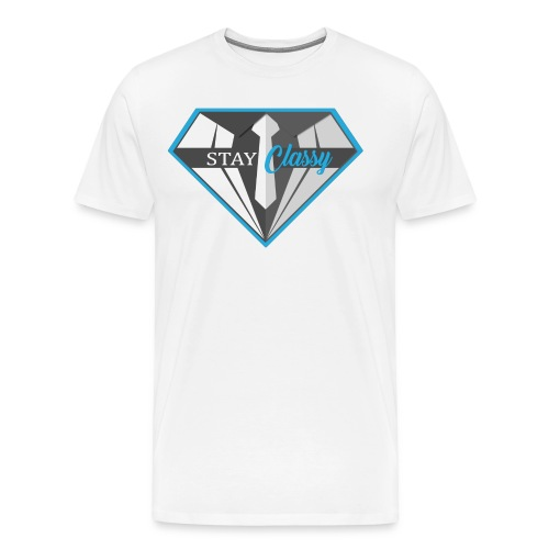 Stay Classy T-Shirt - Men's Premium T-Shirt