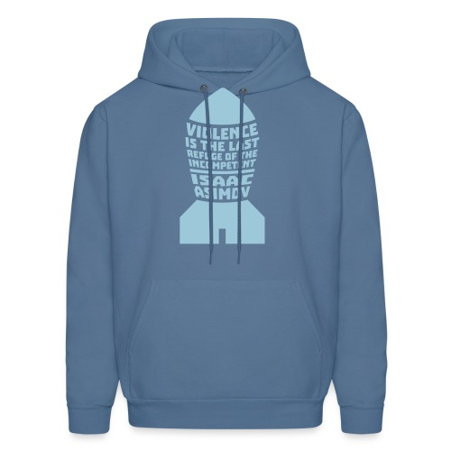 Asimov: Violence is the Last Refuge of the Incompetent (Hoodie) - Men's Hoodie