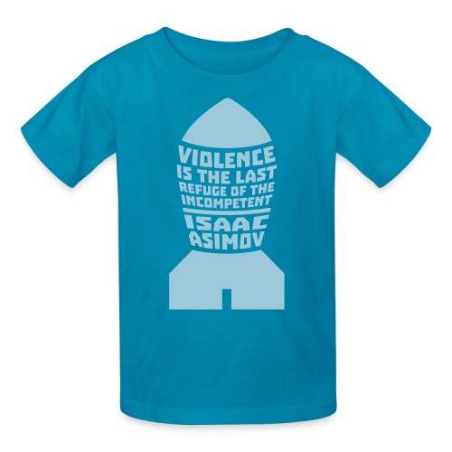Asimov: Violence is the Last Refuge of the Incompetent (Kids) - Kids' T-Shirt