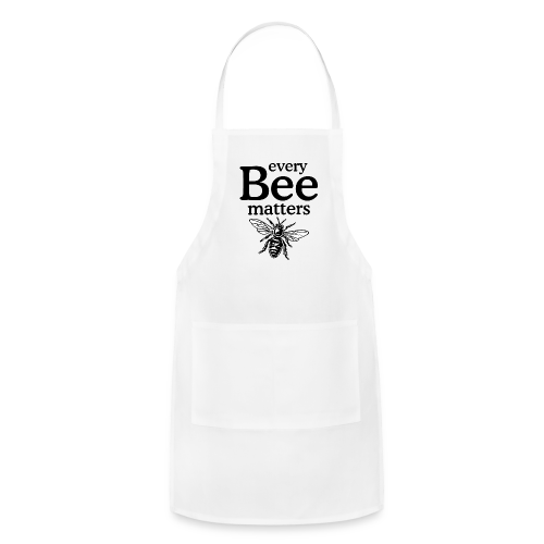 Every Bee Matters Apron - Adjustable Apron