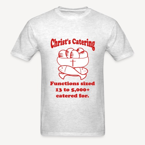 CHRIST'S CATERING - Men's T-Shirt