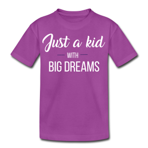 Just a kid with big dreams (Kid's Tee)  - Kids' Premium T-Shirt
