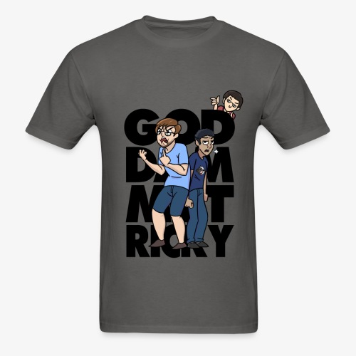 God Dammit Ricky Shirt - Men's T-Shirt