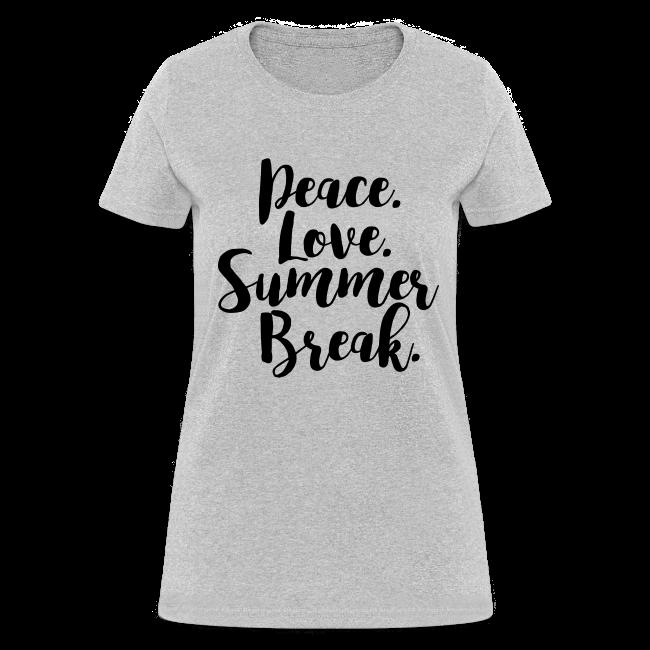 Peace. Love. Summer Break.