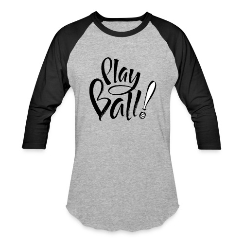 Play Ball! - Baseball T-Shirt